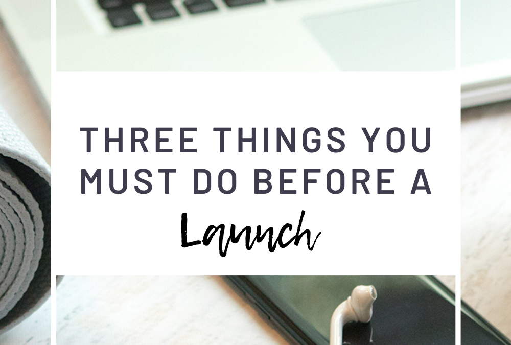 3 Things You Must Do Before Launching An Online Program